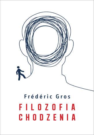 Okładka książki/ebooka Filozofia chodzenia