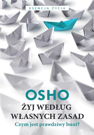 Okładka książki/ebooka Żyj według własnych zasad