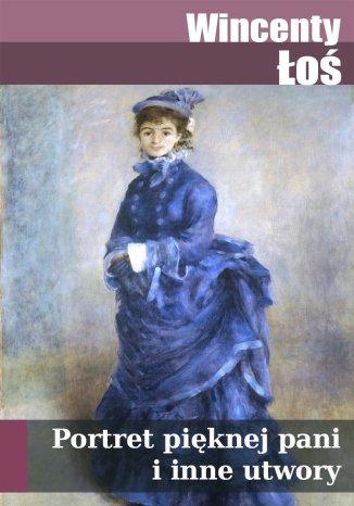 Okładka książki Portret pięknej pani i inne utwory