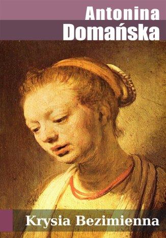 Okładka książki/ebooka Krysia Bezimienna