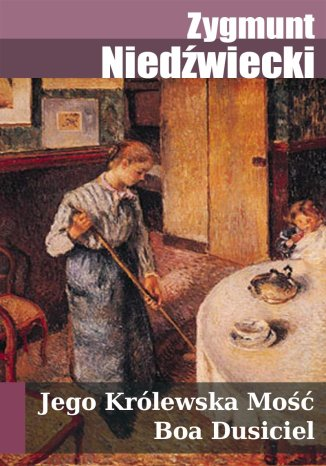Okładka książki Jego Królewska Mość Boa Dusiciel. Fraszki