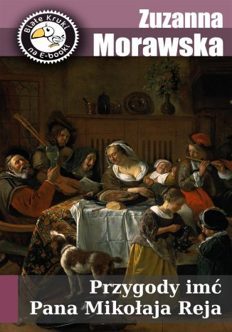 Okładka książki/ebooka Przygody imć pana Mikołaja Reja