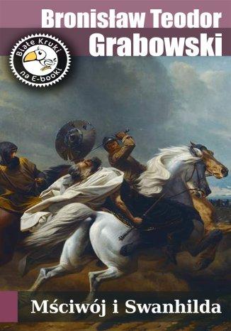 Okładka książki Mściwój i Swanhilda