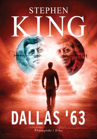 Okładka książki/ebooka Dallas '63
