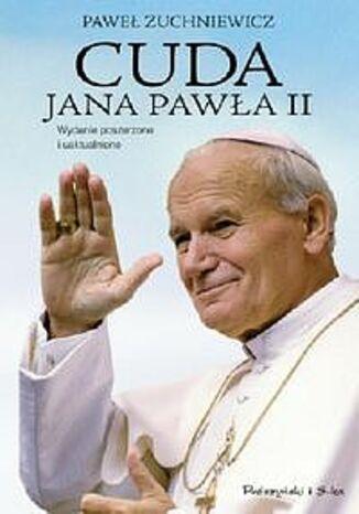 Okładka książki Cuda Jana Pawła II