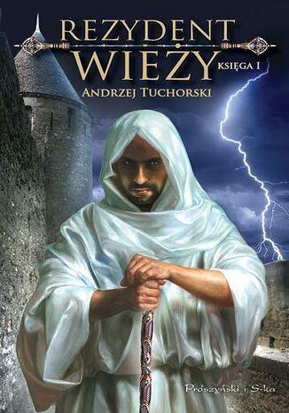 Okładka książki Rezydent wieży (#1). Rezydent wieży