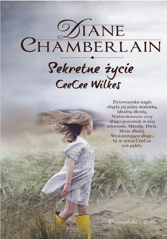 Okładka książki Sekretne życie CeeCee Wilkes