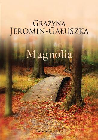 Okładka książki/ebooka Magnolia