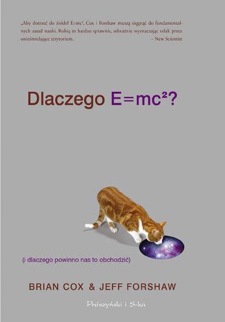 Okładka książki Dlaczego E=mc2 (i dlaczego powinno nas to obchodzić)