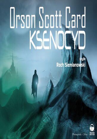 Okładka książki Saga o Enderze. Ksenocyd