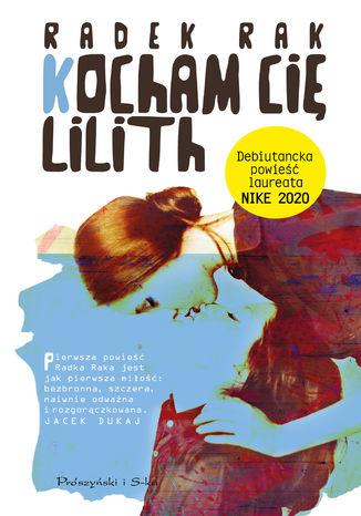 Okładka książki/ebooka Kocham cię, Lilith