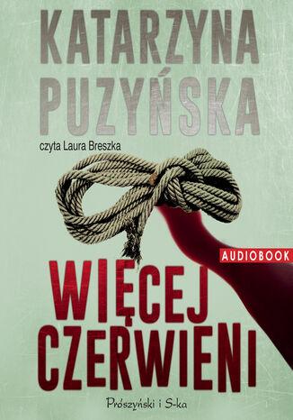 Okładka książki Saga o policjantach z Lipowa. Więcej czerwieni