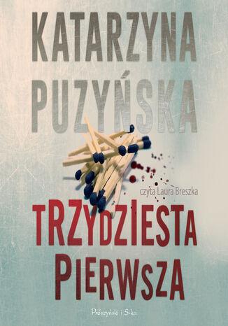 Okładka książki/ebooka Saga o policjantach z Lipowa. Trzydziesta pierwsza