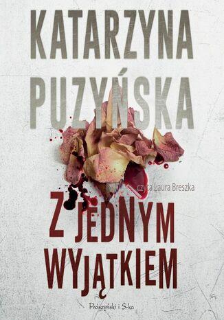 Okładka książki Saga o policjantach z Lipowa. Z jednym wyjątkiem