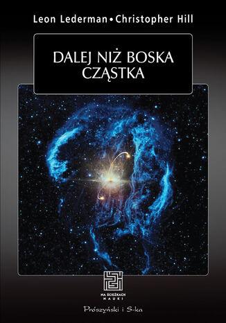 Okładka książki/ebooka Dalej niz boska cząstka