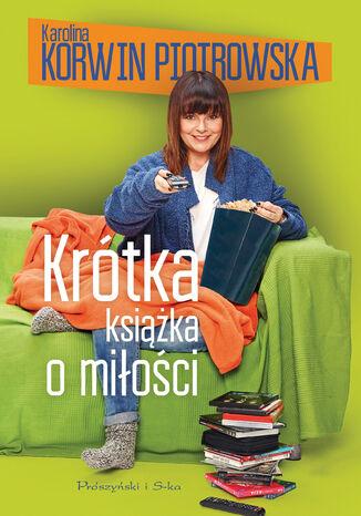 Okładka książki/ebooka Krótka książka o miłości