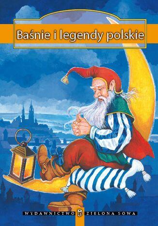 Okładka książki/ebooka Baśnie i legendy polskie
