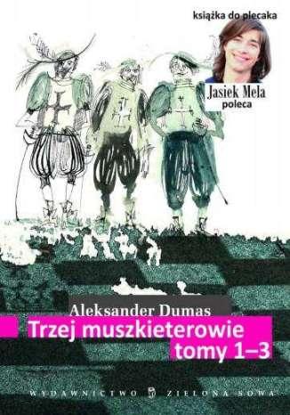 Okładka książki/ebooka Trzej muszkieterowie. Tomy I, II, III