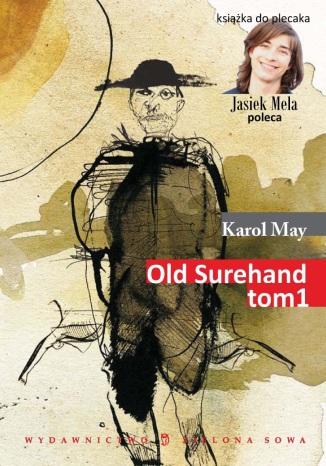 Okładka książki Old Surehand t. I
