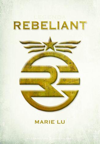 Legenda. Rebeliant