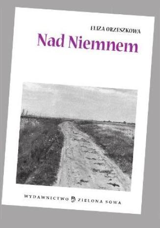 Okładka książki/ebooka Nad Niemnem - audio opracowanie