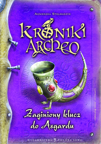 Okładka książki/ebooka Kroniki Archeo cz.6. Zaginiony klucz do Asgardu