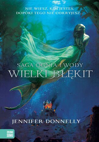 Okładka książki Saga Ognia i Wody. Wielki błękit