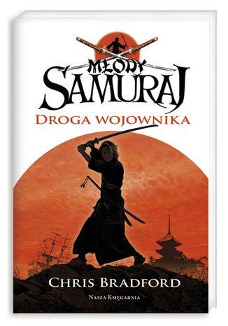 Okładka książki/ebooka Młody samuraj. Tom 1. Droga wojownika