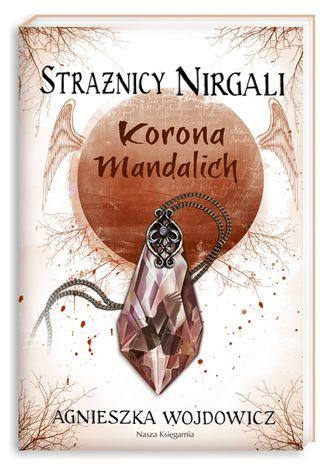 Strażnicy Nirgali 3 Korona Mandalich