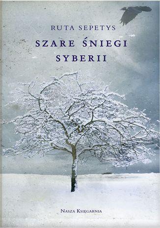 Okładka książki Szare śniegi Syberii