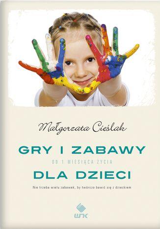 Okładka książki/ebooka Gry i zabawy dla dzieci