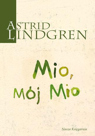 Okładka książki/ebooka Mio, mój Mio