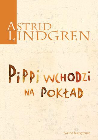 Okładka książki/ebooka Pippi wchodzi na pokład