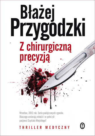 Okładka książki Z chirurgiczną precyzją