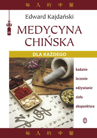 Okładka książki Medycyna chińska dla każdego