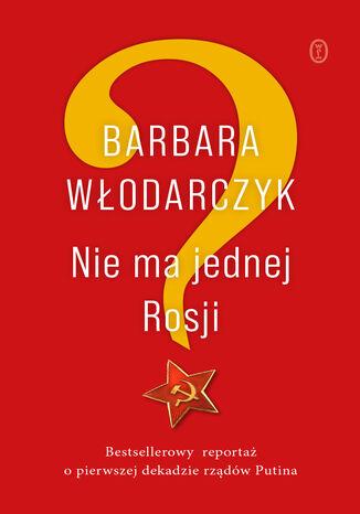 Okładka książki NIe ma jednej Rosji