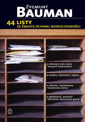 44 listy ze świata płynnej rzeczywistości