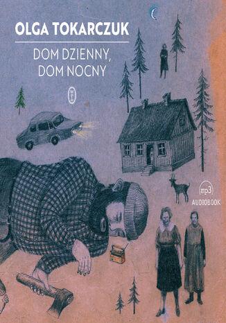 Okładka książki/ebooka Dom dzienny, dom nocny