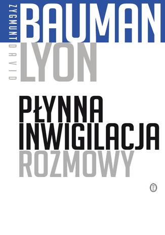 Okładka książki/ebooka Płynna inwigilacja. Rozmowy