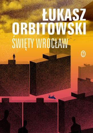 Okładka książki Święty Wrocław