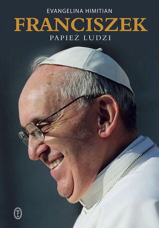 Okładka książki Franciszek. Papież ludzi