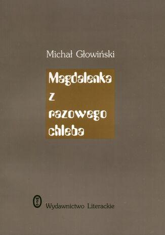 Okładka książki Magdalenka z razowego chleba