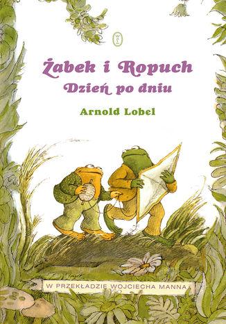 Okładka książki Żabek i Ropuch. Dzień po dniu