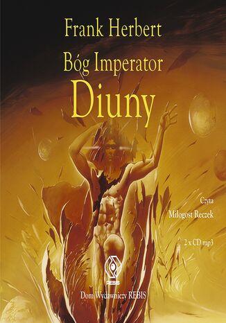 Okładka książki Kroniki Diuny (#4). Bóg Imperator Diuny