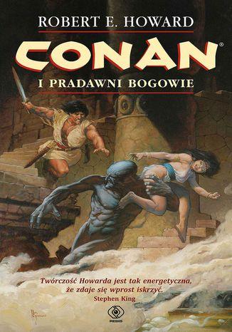Okładka książki/ebooka Conan (#1). Conan i pradawni bogowie