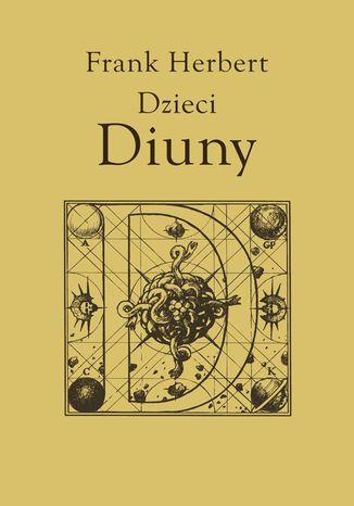 Okładka książki/ebooka Kroniki Diuny (#3). Dzieci Diuny, t.3
