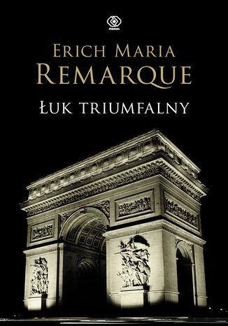 Okładka książki Łuk Triumfalny