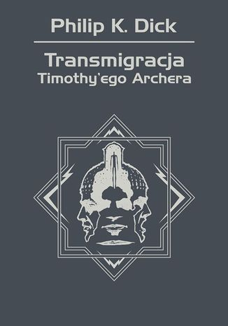 Okładka książki Transmigracja Timothy'ego Archera