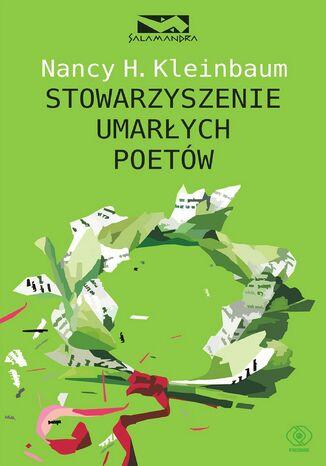 Okładka książki Stowarzyszenie Umarłych Poetów