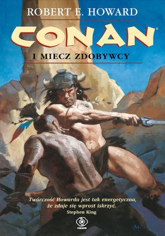 Okładka książki Conan (#3). Conan i miecz zdobywcy